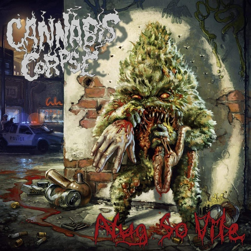 Cannabis Corpse -Nug So Vile