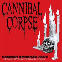 Cannibal Corpse -Hammer Smashed Face
