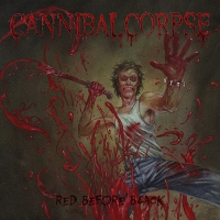 Cannibal Corpse -Red Before Black
