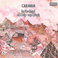 Caravan -In The Land Of Grey & Pink
