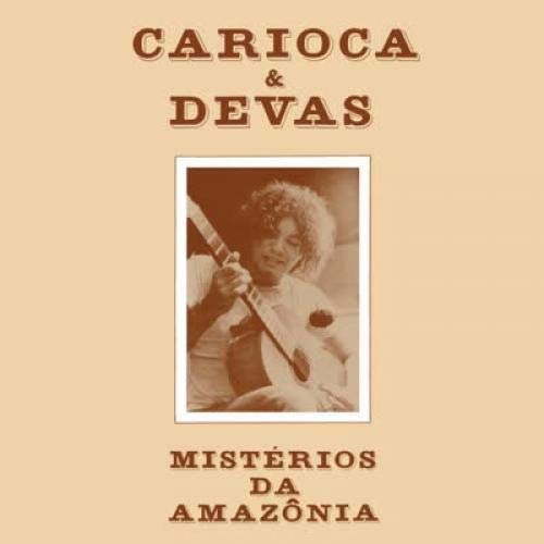 Carioca -Mysteries Of The Amazon (Misterios da amazonia)