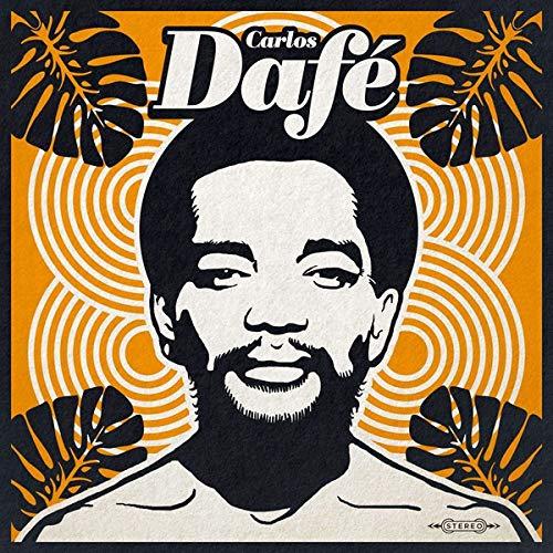 Carlos Dafe - Carlos Dafe