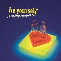 Carlos Toshiki /  Omega Tribe - Be Yourself