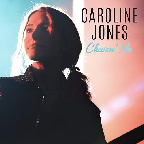 Caroline Jones - Chasin' Me