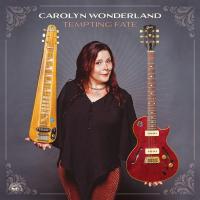 Carolyn Wonderland - Tempting Fate