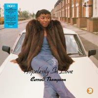 Carroll Thompson - Hopelessly In Love