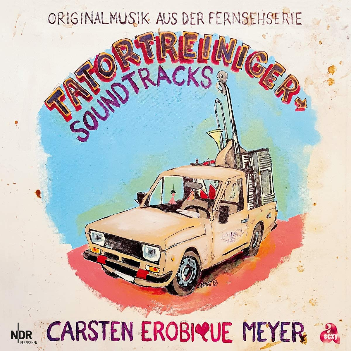 Carsten Erobique Meyer - Tatortreiniger Soundtracks