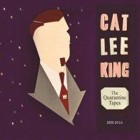 Cat Lee King -The Quarantine Tapes
