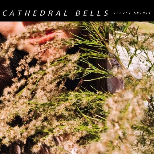 Cathedral Bells -Velvet Spirit