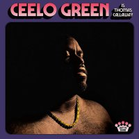 Ceelo Green -Ceelo Green Is Thomas Callaway