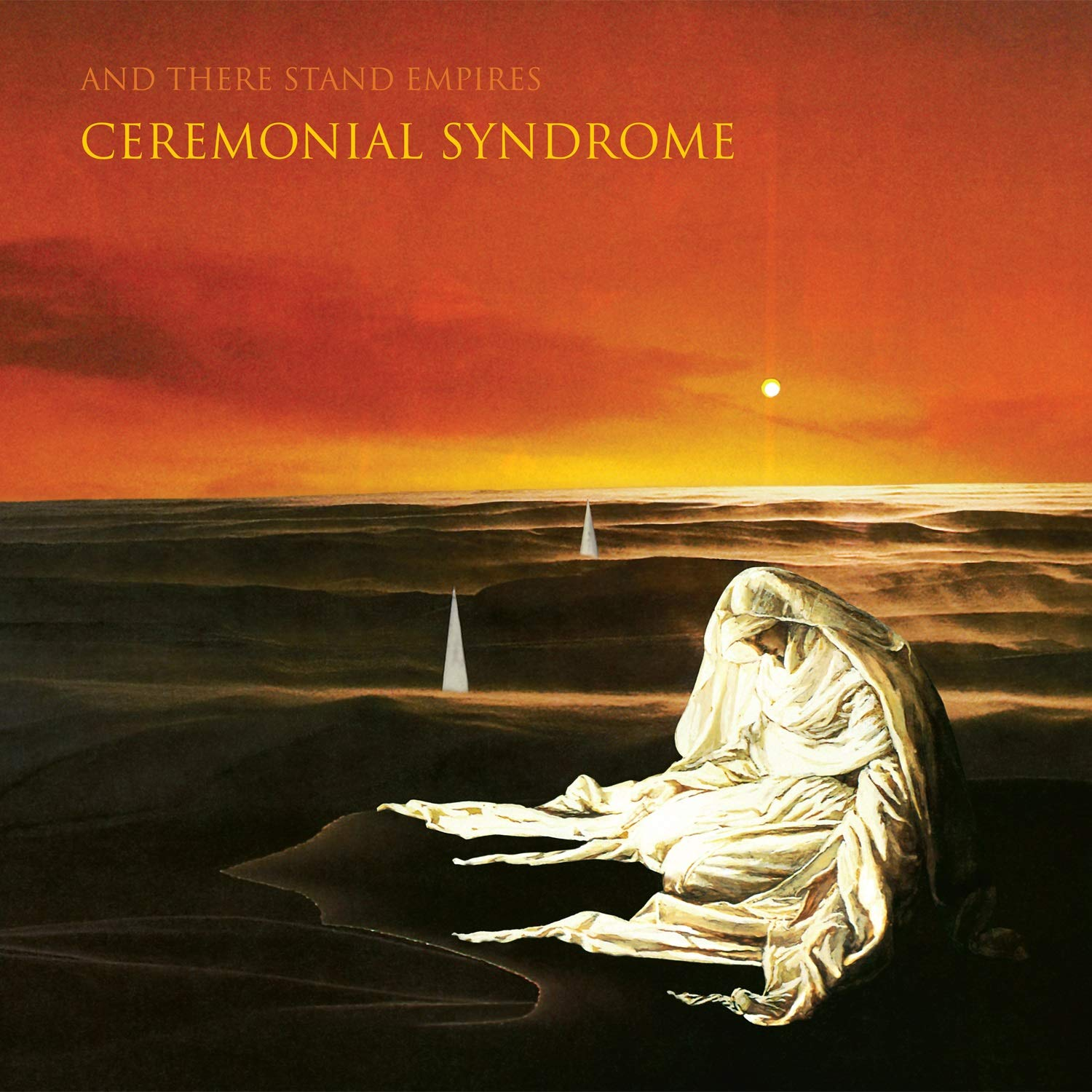 Ceremonial Syndrome - And There Stand Empire