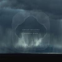 Certain Creatures - Nasadiya Sukta