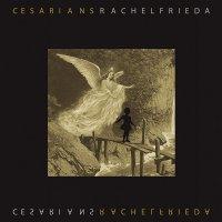 Cesarians -Rachel Frieda