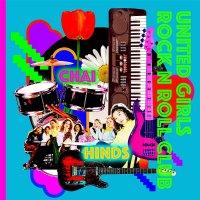Chai  &  Hinds -United Girls Rock'n'roll Club