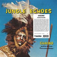 Chaino  &  African Percussion Safari - Jungle Echoes