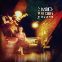 Chandeen -Mercury Retrograde