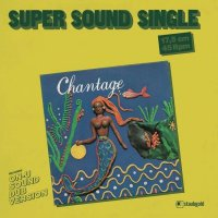 Chantage - It's Only Money
