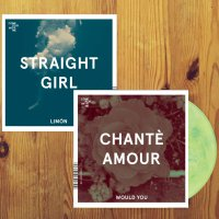 Chante Amour + Straight Girl -Would You / Limon