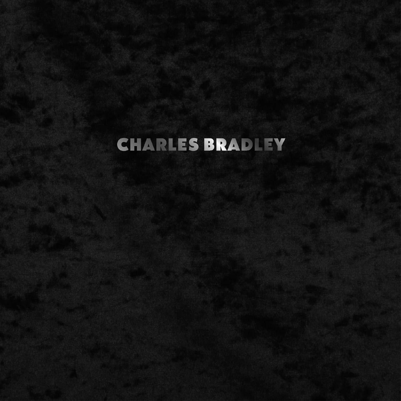 Charles Bradley - Black Velvet Deluxe