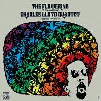 Charles Lloyd - The Flowering