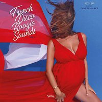Charles Maurice - French Disco Boogie Sounds Vol. 4: Selected By Charles Maurice