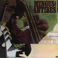 Charles Mingus -Mingus At Antibes