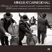 Charles Mingus -Mingus At Carnegie Hall Deluxe Edition