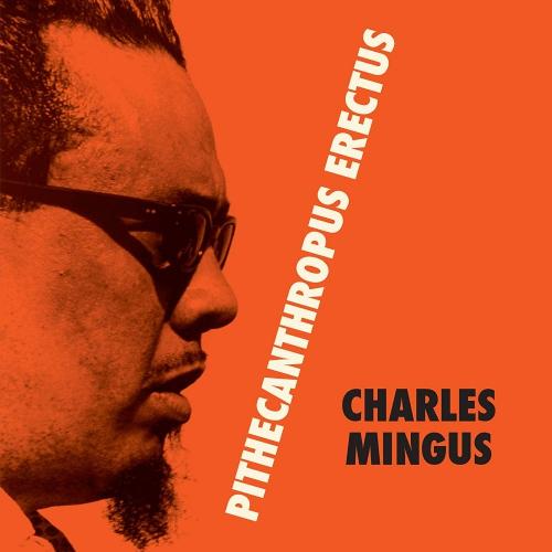 Charles Mingus - Pithecantropus Erectus