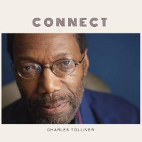Charles Tolliver -Connect