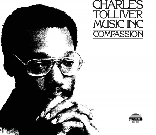 Charles Tolliver -Music Inc: Compassion