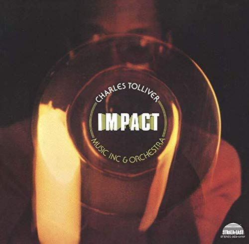 Charles Tolliver /  Music Inc & Orchestra -Impact