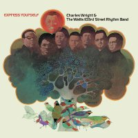 Charles Wright & The Watts 103Rd Street Rhythm Band - Express Yourself Limited Brown Edition