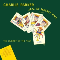 Charlie Parker -Jazz At Massey Hall