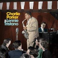 Charlie Parker / Lennie Tristano - Charlie Parker With Lennie Tristano