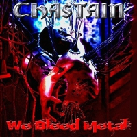 Chastain - W Bleed Metal 17