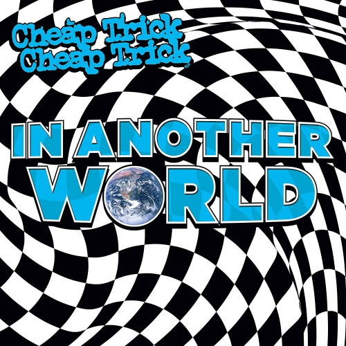 Cheap Trick -In Another World