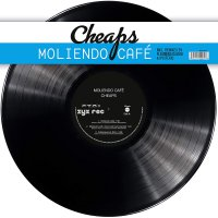 Cheaps - Moliendo Cafe