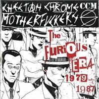 Cheetah Chrome Motherfuck - Furious Era 1979-1987