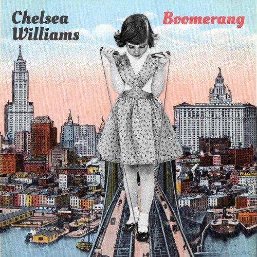 Chelsea Williams - Boomerang