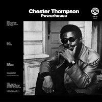 Chester Thompson -Powerhouse