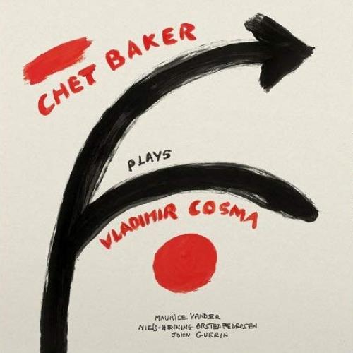 Chet Baker - Chet Baker Plays Vladimir Cosma