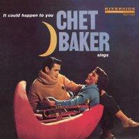 Chet Baker -Chet Baker Sings: It Could Happen To You