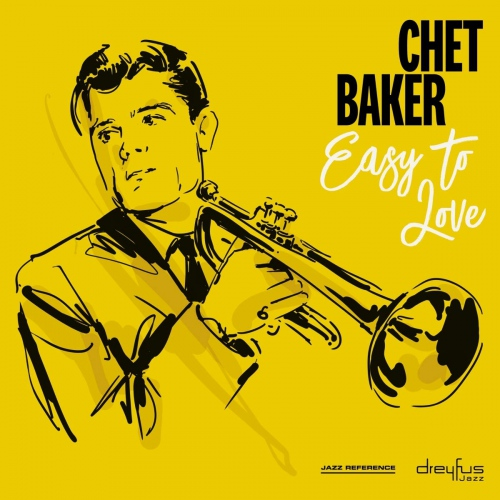 Chet Baker - Easy To Love