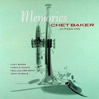 Chet Baker - Memories: Chet Baker In Tokyo