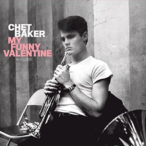 Chet Baker My Funny Valentine Upcoming Vinyl February