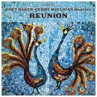 Chet & Gerry Mulligan Baker - Reunion