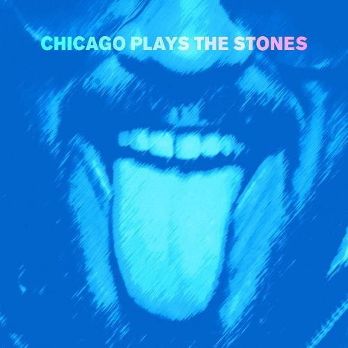 Chicago Plays The Stones - Chicago Plays The Stones