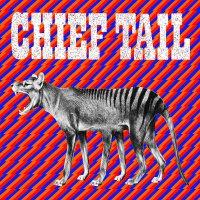 Chief Tail - Chief Tail