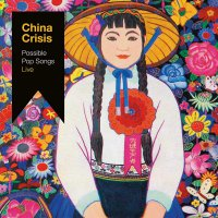 China Crisis -Possible Pop Songs Live