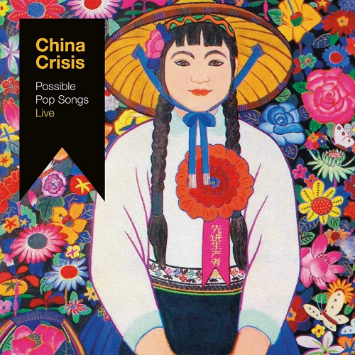 China Crisis - Possible Pop Songs Live